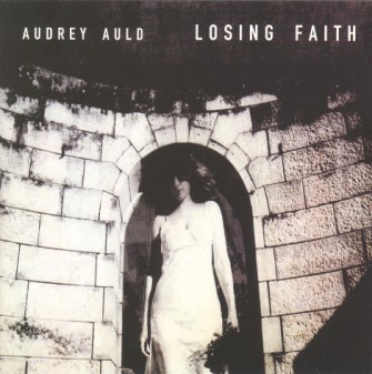Auld ,Audrey - Losing Faith