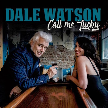 Watson ,Dale - Call Me Lucky ( Ltd Lp )