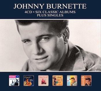 Burnette ,Johnny - Six Classic Albums Plus Singles ( 4 cd's)
