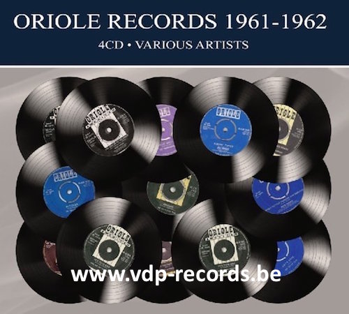 V.A. - Oriole Records 1961-1962 ( 4 cd's )