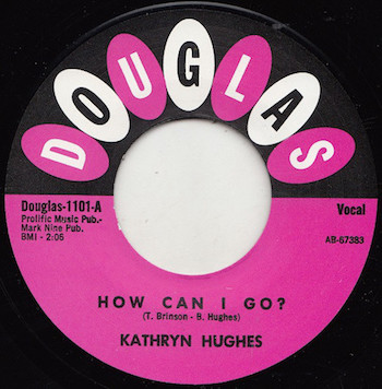 Hughes ,Kathryn - How Can I Go / Boy Of My Dreams