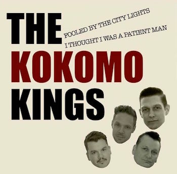 Kokomo Kings - Fooled By The City Lights + 1 ( Ltd 45's )