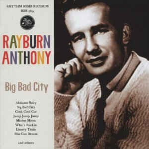 Rayburn ,Anthony - Big Bad City