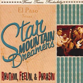 Star Mountain Dreamers - Rhythm ,Feelin ,Phrasin