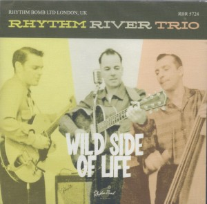 Rhythm River Trio - Wild Side Of Life