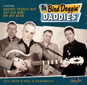 Bird Doggin' Daddies ,The - The Bird Doggin' Daddies