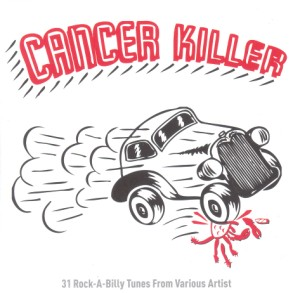 V.A. - Cancer Killer :31 Rockabilly Tunes...