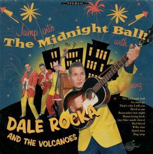 Dale Rocka And The Volcanos - The Midnight Ball