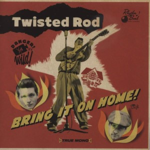 Twisted Rod - Bring It On Home