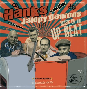 Hanks Jalopy Demons - Music On The Upbeat