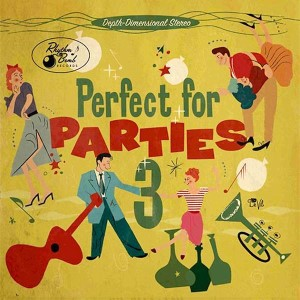 V.A. - Perfect For Parties Vol 3