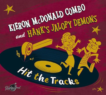 McDonald ,Kieron C. & Hank's Jalopy Demons - Hit The Tracks (lp)