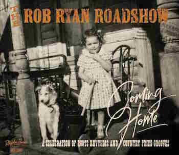 Rob Ryan Roadshow - Coming Home