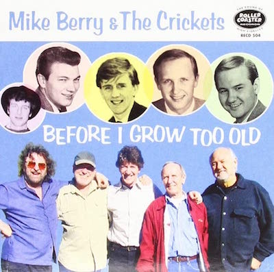 Berry ,Mike & The Crickets - Before I Grow Too Old ( cd single )