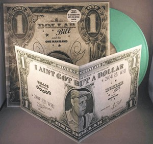 Dollar ,Bill And His One Man Band - She s Got It (ltd turquoise)