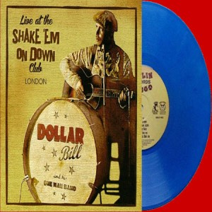 Dollar ,Bill - Live At The Shake Em On Down ...(ltd White Vinyl)
