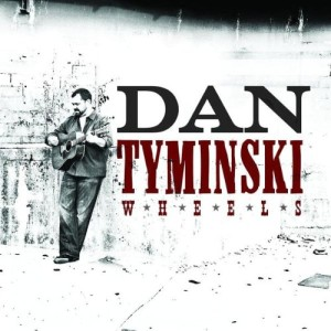 Tyminsky ,Dan - Wheels