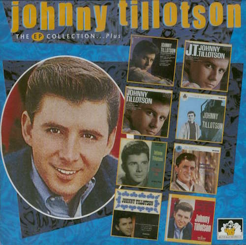 Tillotson ,Johnny - The Ep Collcetion ...Plus