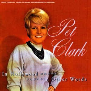 Clark ,Petula -2on1 In Hollywood / Other Words