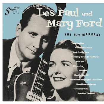 Les Paul & mary Ford - The Hitmakers ( Ltd Lp)