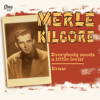 Kilgore ,Merle - Everybody Needs A Little Lovin' + 1
