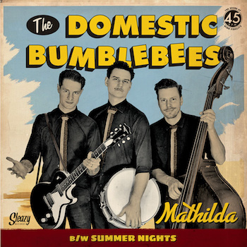 Domestic Bumblebees ,The - Mathilda + 1 ( Ltd 45's )