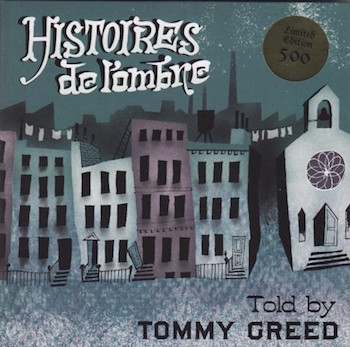 Greed ,Tommy - Histoires De L'omBre + 1