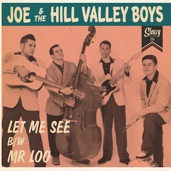 Joe & The Hill Valley Boys - Let Me See + 1