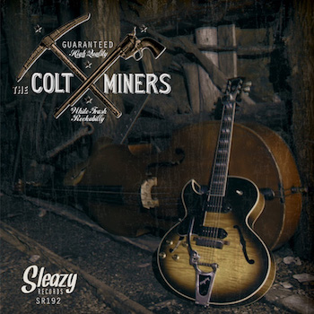 Colt Miners ,The - White Trash Rockabilly ( Ltd Ep ))
