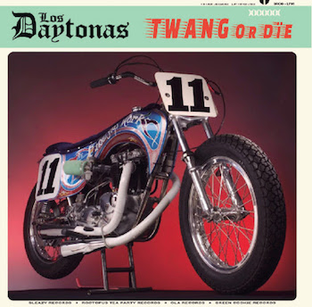 Los Daytonas - Twang Or Die ( Ltd lp )