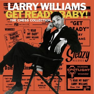 Williams ,Larry - Get Ready Baby - The Chess Collection