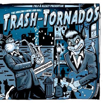 Trash-Tornados - The Amazing Swing And Roll ( Ltd Ep)