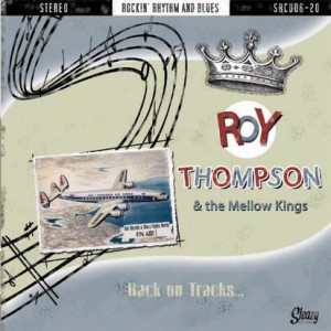 Thompson ,Roy & The Mellow Kings - Back On The Tracks