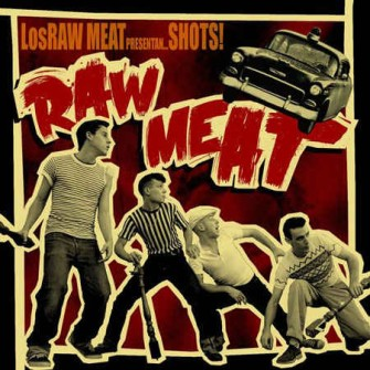 Los Raw Meat - Shot's