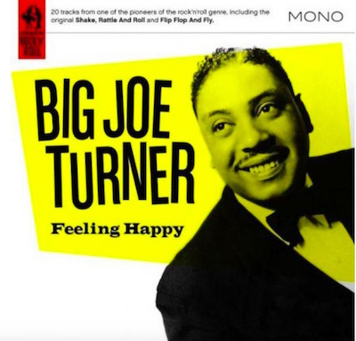 Turner ,Big Joe - Feeling Happy