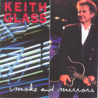 Glass ,Keith - Smoke And Mirrors