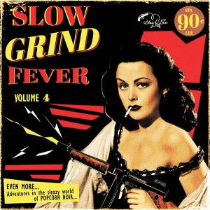 V.A. - Slow Grind Fever Vol 4