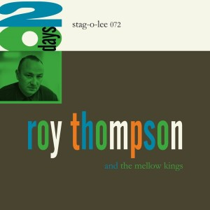 Thompson ,Roy & The Mellow Kings - 20 Days ( lp )