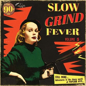 V.A. - Slow Grind Fever Vol 5