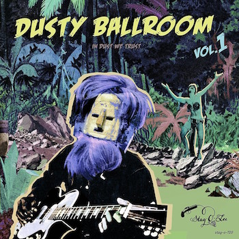 V.A. - Dusty Ballroom Vol 1 : In Dust We Trust ( ltd lp )