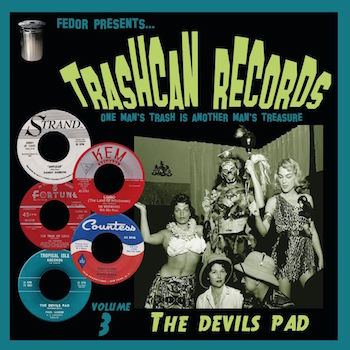 "V.A. - Trashcan Records Vol 3 : The Devil's Pad ( Ltd 10"")"