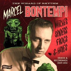 Bontempi ,Marcel - Witches ,Spiders ,Frogs & Holes : Demos & R..