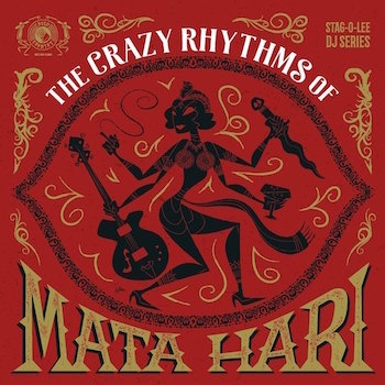 V.A. - The Crazy Rhythms Of Mati Hari (Ltd 2 lp's )