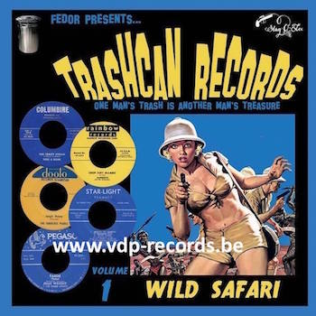 "V.A. - Trashcan Records Vol 1 : Wild Safari ( Ltd 10"" )"