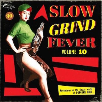 V.A. - Slow Grind Fever Vol 10