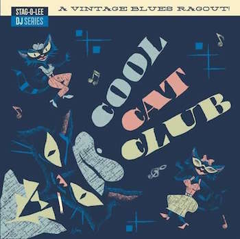 V.A. - Cool Cat Club : Stag-O-Lee Dj Series vol 3 ( Ltd 2 lp's )