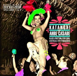 V.A. - 2on1 Katanga - Ahbe Casaba : Exotic Blues Rhythm Vol 1 -2