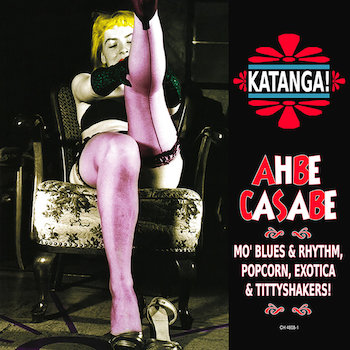 "V.A. - Ahbe Casabe : Exotic Blues & Rhythm ( ltd 10"" color)"