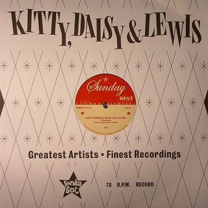 Kitty ,Daisy And Lewis - Don't Make A Fool Out Of Me + 1 (78rpm)