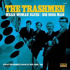 Trashmen ,The - Mean Woman Blues + ( Rsd 2013)